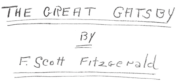 handwritten title the great gatsby by F.Scott Fitzgerald
