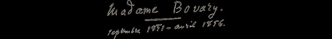 titre manuscrit Madame Bovary écrit par Flaubert