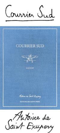 Courrier sud Livre Manuscrit