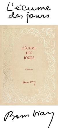 L'écume des jours Livre Manuscrit