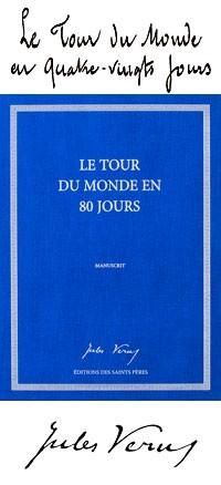 Le manuscrit du Tour du monde en 80 jours, de Jules Verne